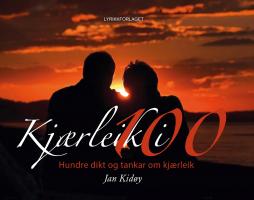 """""""Kjærleik i 100"""" av Jan Kidøy"""