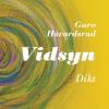 """""""Vidsyn"""" av Guro Håvardsrud"""