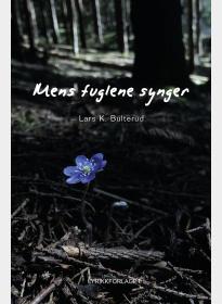 Mens fuglene synger